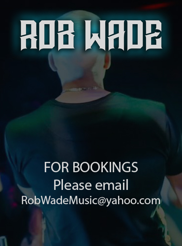 Rob Wade Bookings